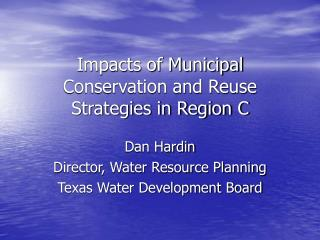 Impacts of Municipal Conservation and Reuse Strategies in Region C