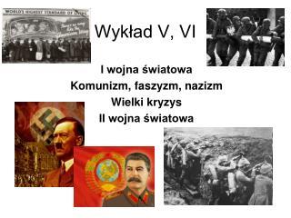 Wykład V, VI
