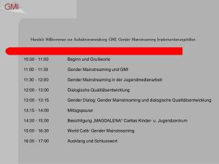 Herzlich Willkommen zur Auftaktveranstaltung GMI: Gender Mainstreaming Implementierungshilfen