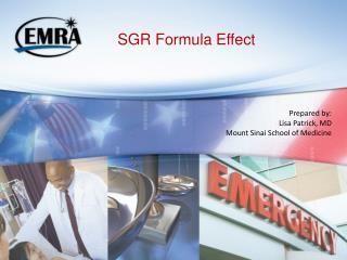 SGR Formula Effect