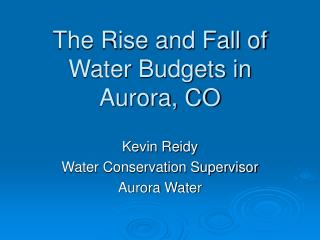 The Rise and Fall of Water Budgets in Aurora, CO