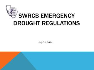 SWRCB Emergency Drought Regulations