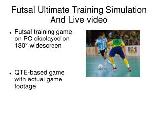 Futsal Ultimate Training Simulation And Live video