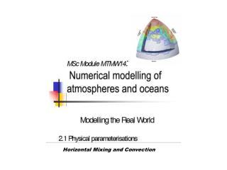 Horizontal Mixing and Convection