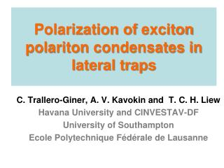 Polarization of  exciton polariton  condensates in lateral traps