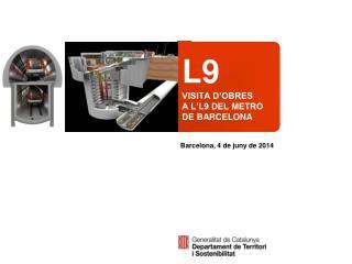 L9 VISITA D'OBRES A L'L9 DEL METRO DE BARCELONA