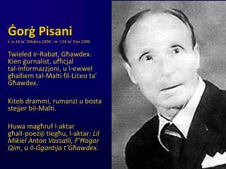 Ġorġ Pisani t. is-16 ta' Ottubru 1904 - m. l-24 ta' Frar 1999