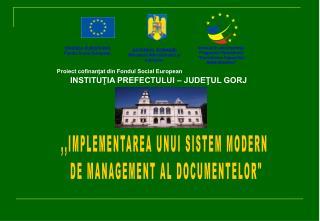 ,,IMPLEMENTAREA UNUI SISTEM MODERN  DE MANAGEMENT AL DOCUMENTELOR