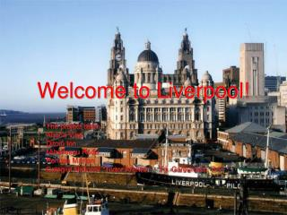 Welcome to Liverpool!