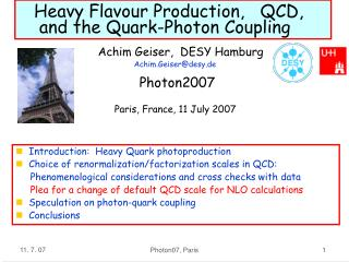 Heavy Flavour Production,   QCD,      and the Quark-Photon Coupling