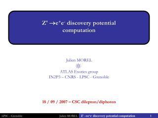 Z'  e + e -  discovery potential computation