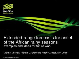 Extended-range forecasts for onset of the African rainy seasons examples and ideas for future work