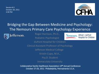 Bridging the Gap Between Medicine and Psychology: The Nemours Primary Care Psychology Experience