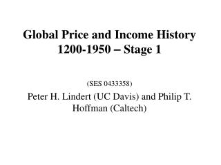 Global Price and Income History 1200-1950  –  Stage 1 (SES 0433358)