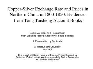 Debin Ma (LSE and Hitotsubashi)  Yuan Weipeng (Beijing Academy of Social Science)