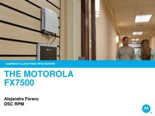 THE MOTOROLA  FX7500 Alejandra Forero  DSC  RPM