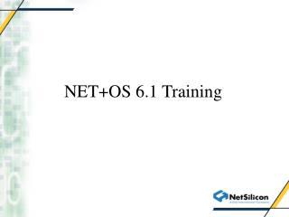 NET+OS 6.1 Training