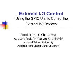External I/O Control - Using the GPIO Unit to Control the External I/O Devices