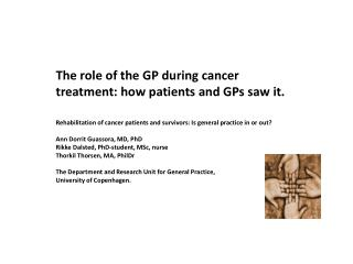 The role of the GP during cancer treatment: how patients and GPs saw it.