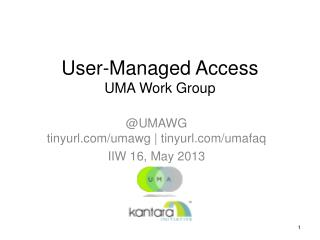 User-Managed Access UMA Work Group