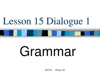 Lesson 15 Dialogue 1