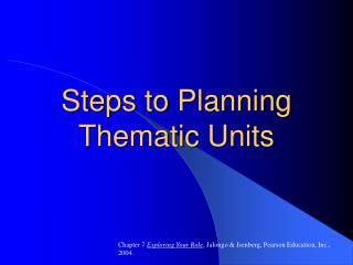 Steps to Planning Thematic Units