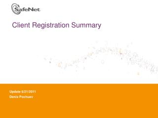 Client Registration Summary