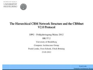 The Hierarchical CBM Network Structure and the CBMnet V2.0 Protocol