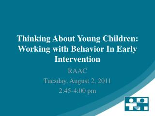 Thinking About Young Children: Working with Behavior In Early Intervention