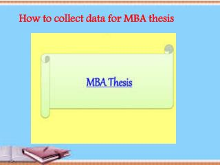 How to collect data for MBA thesis