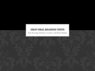 Gray Oral Reading Tests
