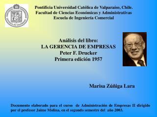 Pontificia Universidad Cat lica de Valpara so, Chile. Facultad de Ciencias Econ micas y Administrativas Escuela de Ingen