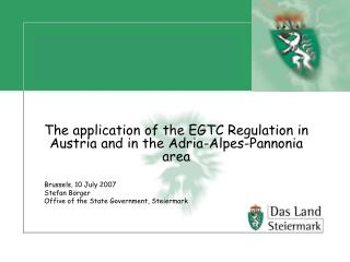 The application of the EGTC Regulation in Austria and in the Adria-Alpes-Pannonia area