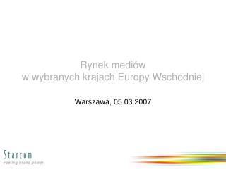 Rynek mediów  w wybranych krajach Europy Wschodniej