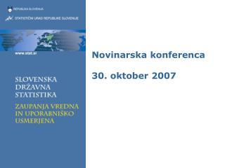 Novinarska konferenca 30. oktober 2007