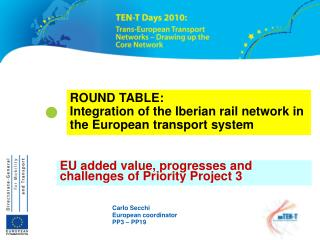 ROUND TABLE:  Integration of the Iberian rail network in the European transport system
