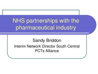 NHS partnerships with the pharmaceutical industry