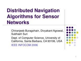 Distributed Navigation Algorithms for Sensor Networks