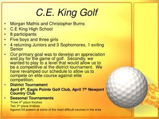 C.E. King Golf
