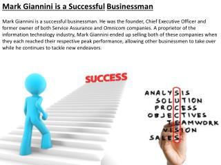 Mark Giannini is a Successful Businessman
