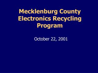 Mecklenburg County  Electronics Recycling Program