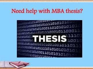 Need help with MBA thesis?