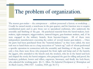 The problem of organization.