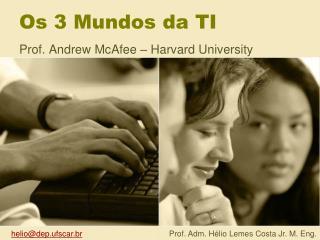 Os 3 Mundos da TI