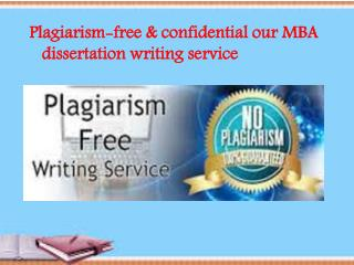 Plagiarism-free dissertation writing service