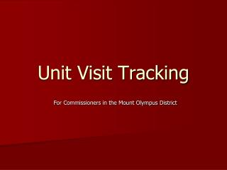 Unit Visit Tracking