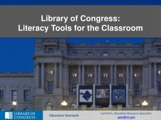 Library of Congress: Literacy Tools for the Classroom