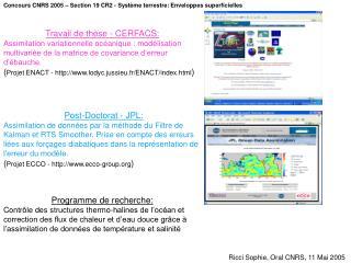 Concours CNRS 2005 – Section 19 CR2 - Système terrestre: Enveloppes superficielles