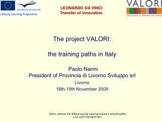 The project VALORI: the training paths in Italy