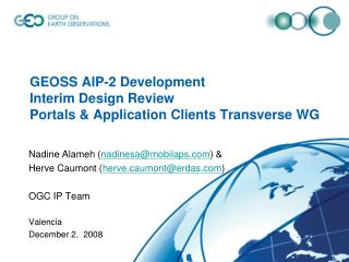 GEOSS AIP-2 Development Interim Design Review Portals & Application Clients Transverse WG